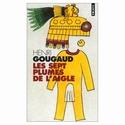 Les Sept Plumes de l'aigle, Henri Gougaud. 51ycyp14