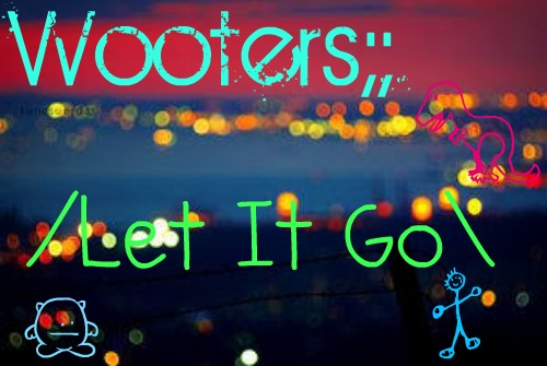 Wooters!;D