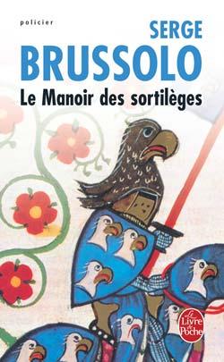[Brussolo, Serge] Le Manoir des Sortilèges 97822510