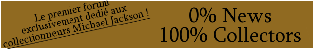 Le Forum MJGeniuscollection, 100% Collectors, 0% News !