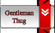 Gentleman Thug