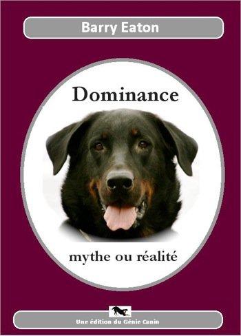 """Livre """"Dominance: Mythe ou Réalité"""" de Barry Eaton 15549710"""
