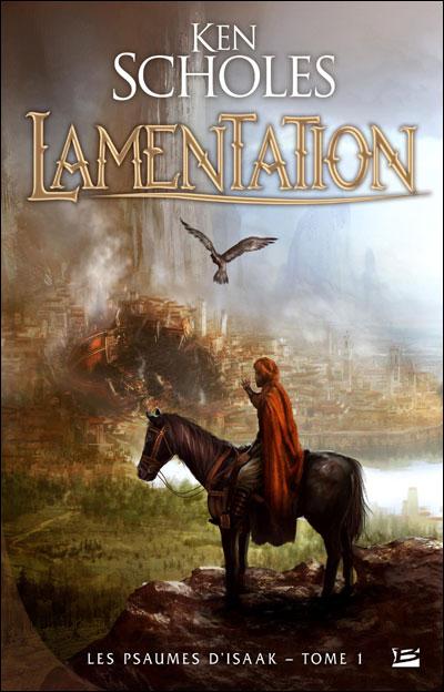 [Scholes, Ken] Les Psaumes d'Isaak - Tome 1: Lamentation 1832-k10