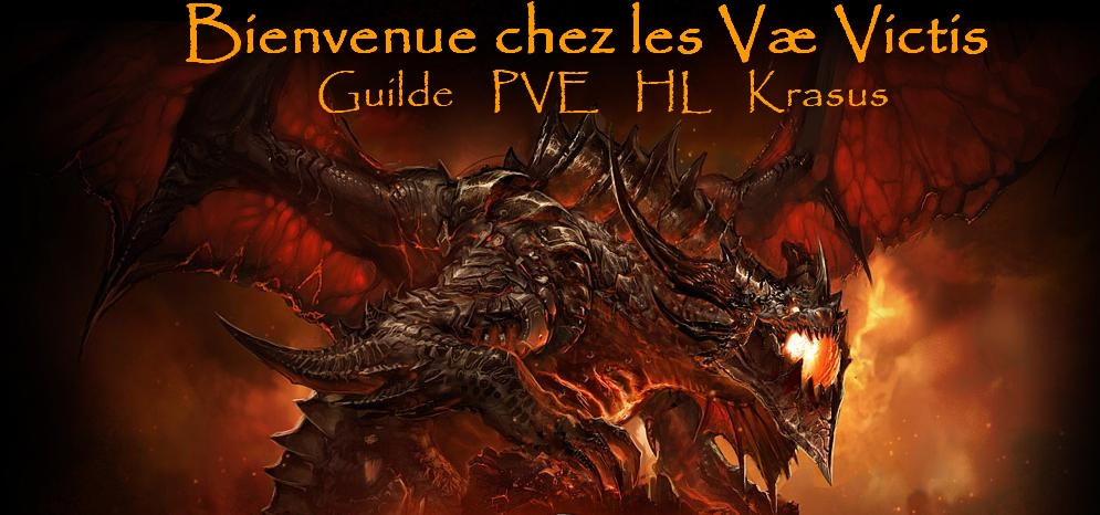 Le forum de la guilde Væ Victis sur Krasus WOW