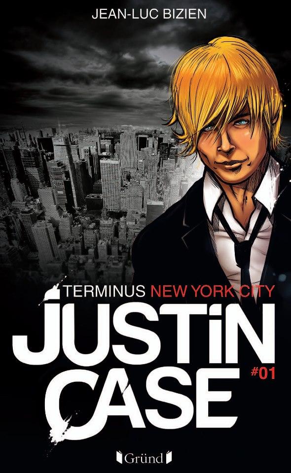 BIZIEN Jean-Luc - JUSTIN CASE - Tome 1 : Terminus New York City  43131610