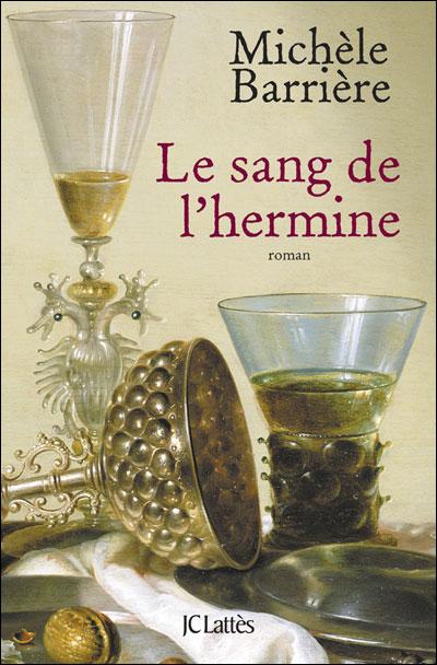 BARRIERE Michèle : Le Sang de l'hermine 77349710