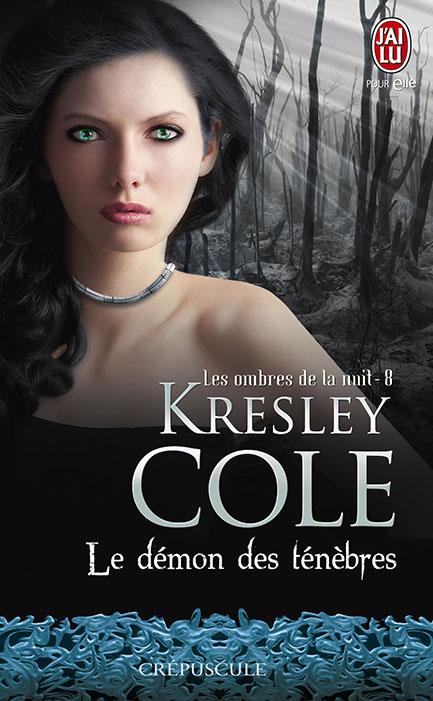 COLE Kresley - LES OMBRES DE LA NUIT - Tome 8 : Le démon des Ténèbres  97822912