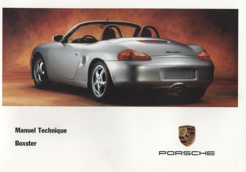 Manuel Tech Français Boxster 986 de 1998 et la S de 2001 [Dispo ICI !] - Page 2 00010