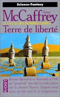 LE CYCLE DES HOMMES LIBRES (Tome 1) TERRE DE LIBERTE de Anne McCaffrey 25066010