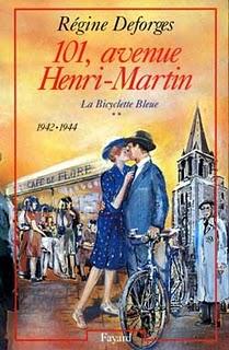 LA BICYCLETTE BLEUE (Tome 2) 101 AVENUE HENRY-MARTIN de Regine Deforges 97822110