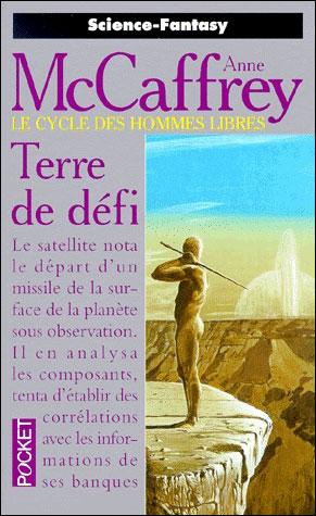 LE CYCLE DES HOMMES LIBRES (Tome 2) TERRE DE DEFI de Anne McCaffrey 97822610
