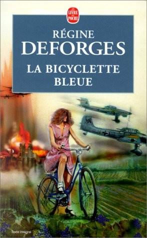 LA BICYCLETTE BLEUE (Tome 01) de Regine Deforges La-bic10