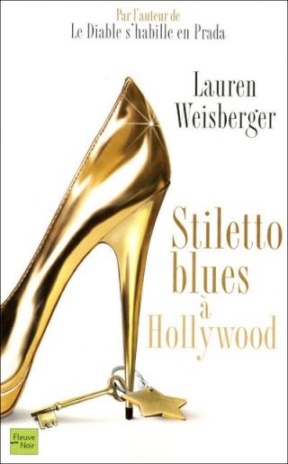 STILETTO BLUES A HOLLYWOOD de Lauren Weisberger Stilet10