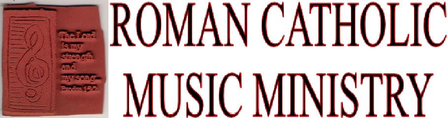 Roman Catholic Music Ministry