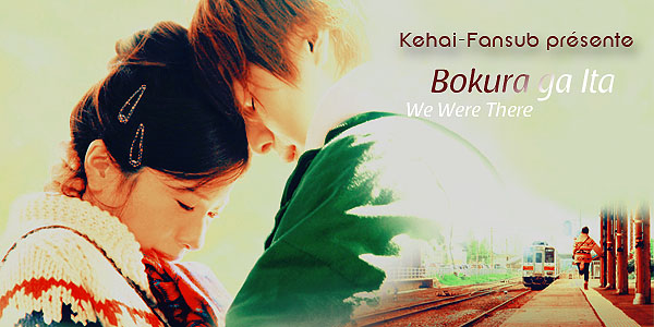 [ Projet J-Film ] Bokura ga Ita (We Were There) 1 & 2 We_wer10