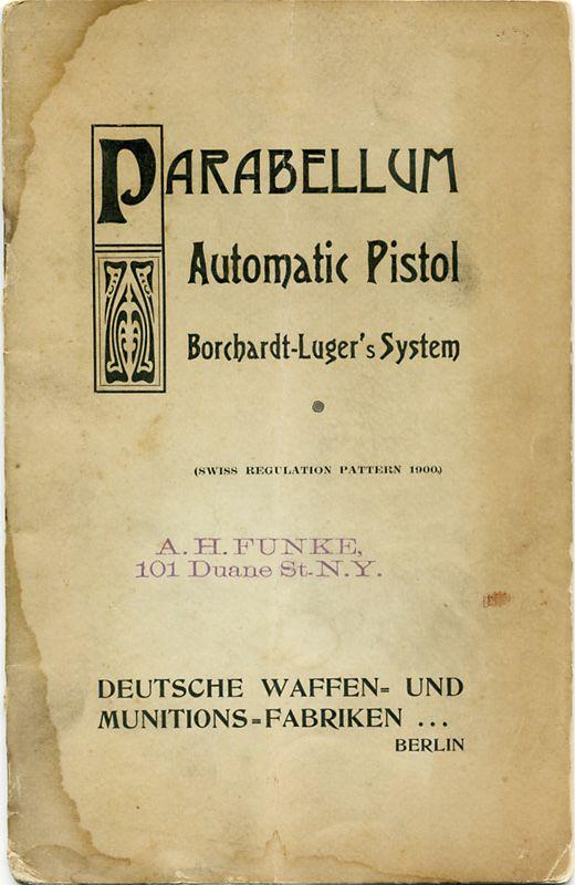Les manuels pour le pistolet Parabellum modèle 1900, de la DWM. Beliar10