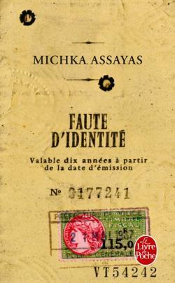 FAUTE D'IDENTITÉ de Michka Assayas 97822511