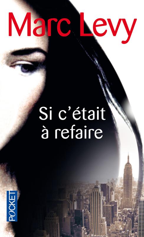 SI C'ETAIT A REFAIRE de Marc Levy 97822611