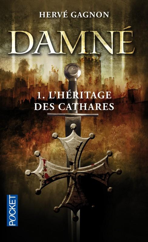 DAMNÉ (Tome 1) L'HÉRITAGE DES CATHARES d'Hervé Gagnon 97822616