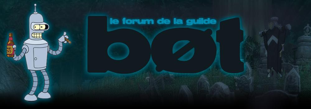 Forum de la guilde Bøt