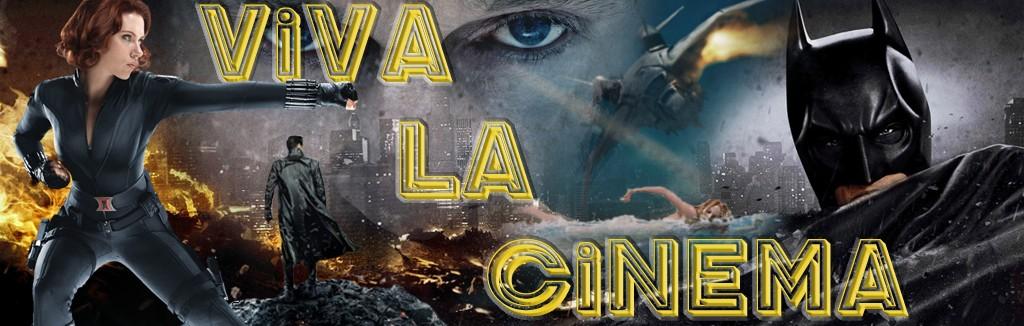 Viva La Cinema