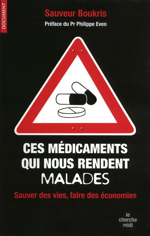 Ces médicaments qui nous rendent malades 1110