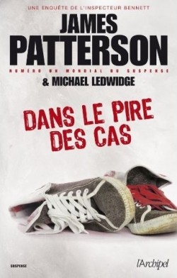 DANS LE PIRE DES CAS de James Patterson Dans-l10