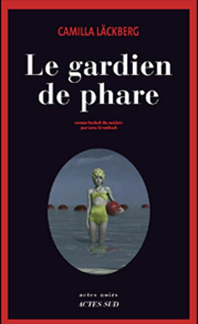LE GARDIEN DE PHARE (Tome 07) de Camilla Läckberg Gardie10