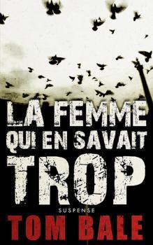 LA FEMME QUI EN SAVAIT TROP de Tom Bale La_fem10