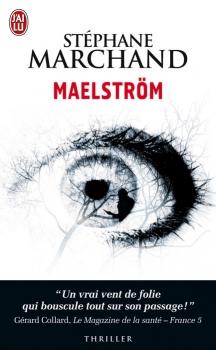 MAELSTROM de Stéphane Marchand Maelst10