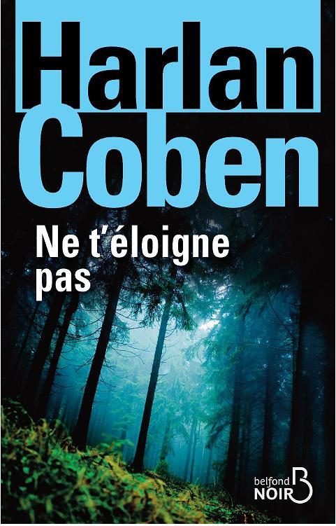 NE T'ELOIGNE PAS de Harlan Coben Ne_t_e11