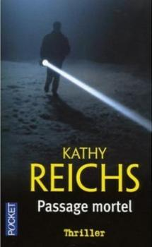 TEMPERANCE BRENNAN (Tome 02) PASSAGE MORTEL de Kathy Reichs Passag10