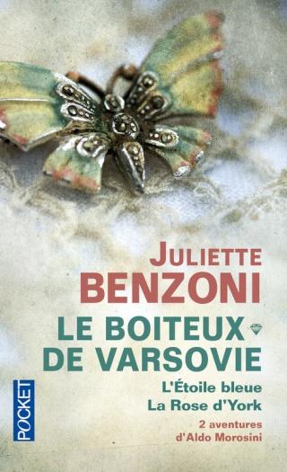LE BOITEUX DE VARSOVIE, L'ETOILE BLEUE ET LA ROSE D'YORK de Juliette Benzoni 97822610