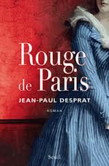 ROUGE DE PARIS de Jean Paul Desprat  Images17