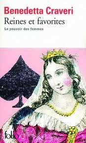 REINES ET FAVORITES : LE POUVOIR DES FEMMES de Benedetta Craveri  Images18