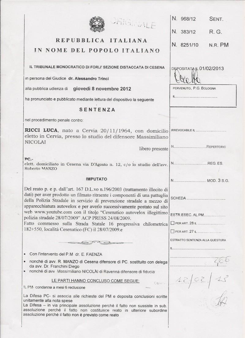 SENTENZA DOTT. ALESSANDRO TRINCI - TRIBUNALE PENALE DI CESENA - ASSOLUZIONE CON FORMULA PIENA - filmato youtube autovelox e gelato Trinci10