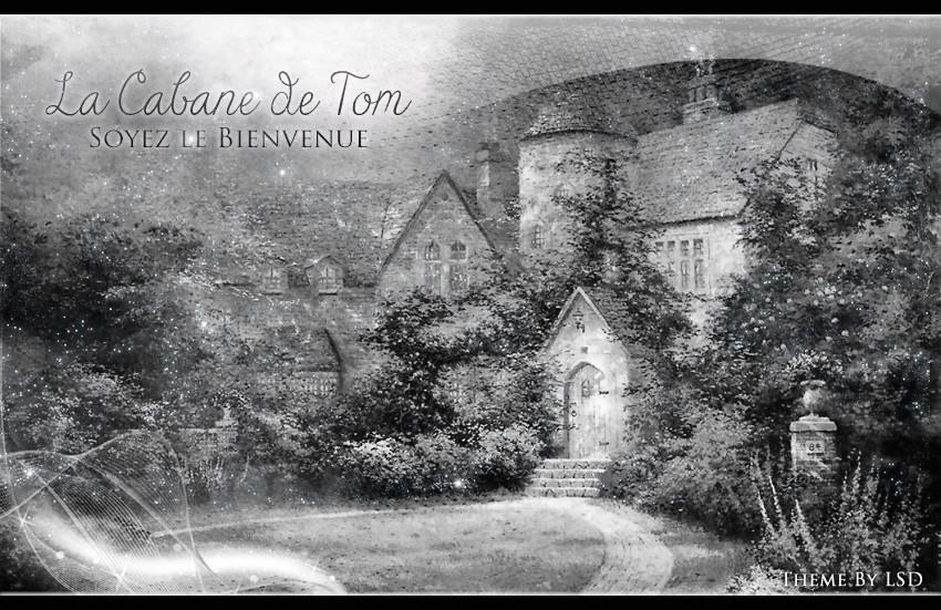 La cabane de Tom