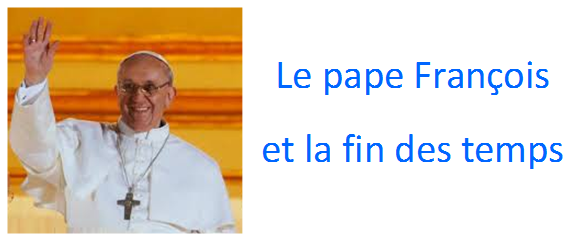 Notre nouveau pape François serait-il le pape de la fin des temps? 2013-015