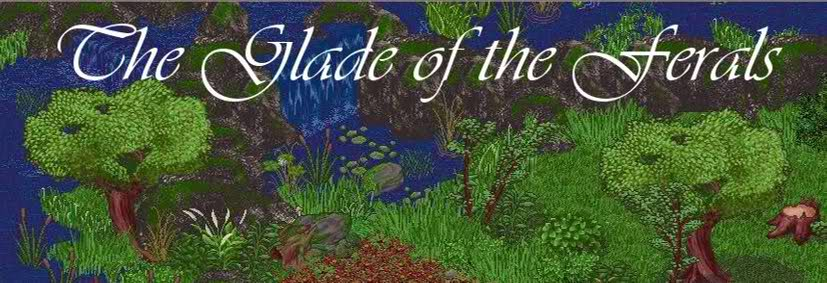 The Glade of the Ferals