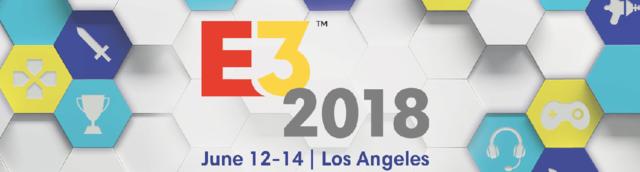 E3 2018 :  votre avis ? E3-20110