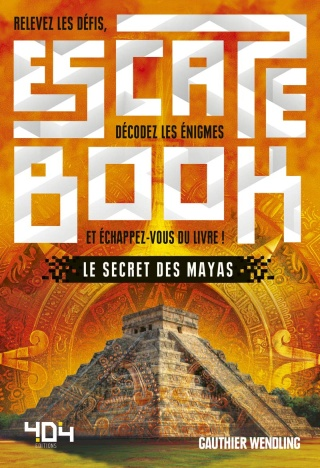 Escape Book 10 - Le Secret des Mayas Couver11