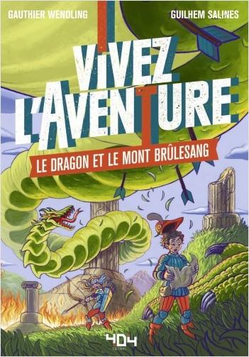 Vivez l'aventure - Le Dragon et le Mont Brûlesang Dragon10