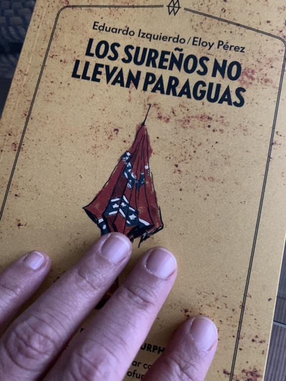 Los Sureños no llevan Paraguas – Guía práctica para no acabar linchao en Dixie - Página 8 792c0d10