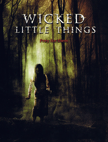 Wicked Little Things (2006, J.S. Cardone) Wicked10