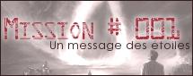 Mission #001 - Un message des étoiles Missio10