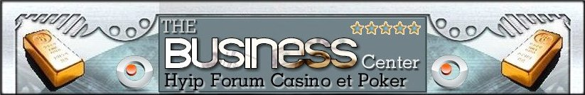 BUSINESS CASINOS ET POKER EN LIGNE FORUM INFOS