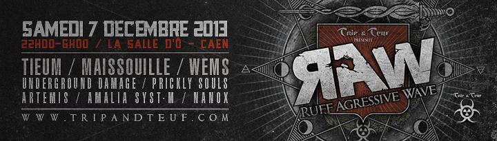 [ Ruff Agressive Wave (R.A.W) - Samedi 7 Décembre 2013 - La Salle d'Ô - Caen ] Banner11