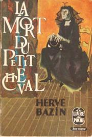 Bazin Hervé - La mort du petit cheval  48159410
