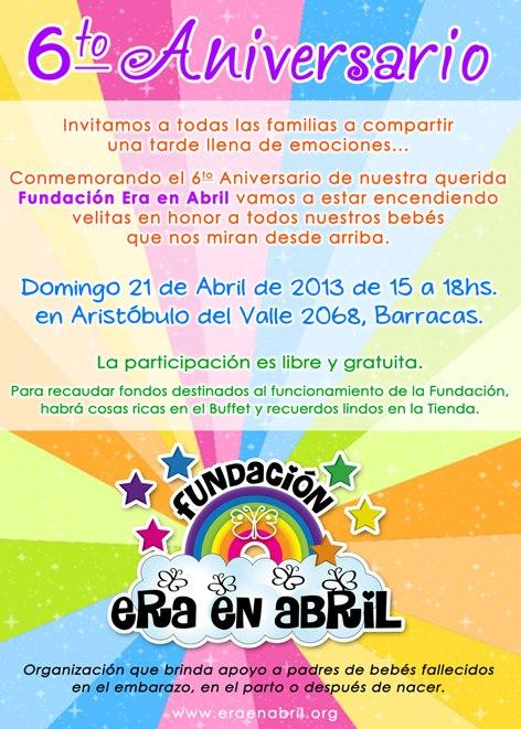 21/4/13: Los invitamos al 6to Aniversario de la Fundación ERA EN ABRIL Aniver10