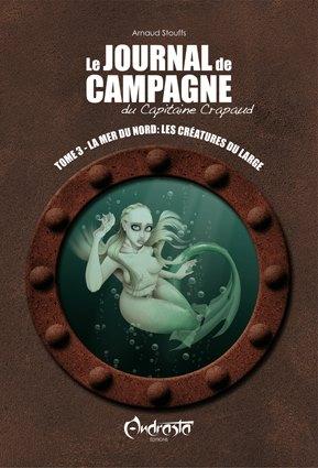 [Arnaud Stouffs] Journal de campagne du Capitaine Crapaud tome 3: La mer du Nord: Les créatures du large Capita12